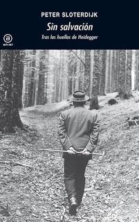 Sin Salvación - Peter Sloterdijk