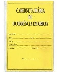 R$ 26,40 Caderneta Diária De Ocorrência Em Obras 25 X 3 Vias