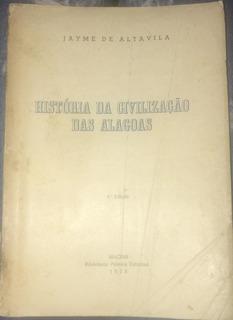 História Da Civilização Das Alagoas