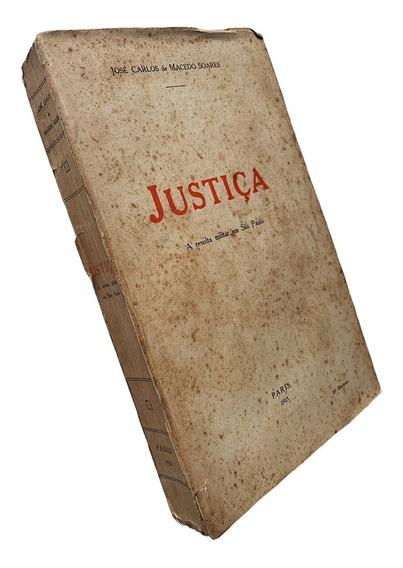 Livro Justiça A Revolta Militar Em São Paulo 1925