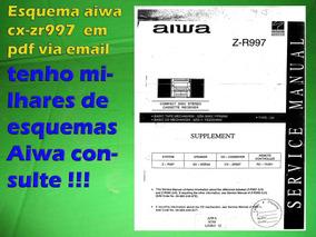 Esquema Aiwa Cx-zr997 Cxzr997 Zr997 Z-r997 Em Pdf Via Email