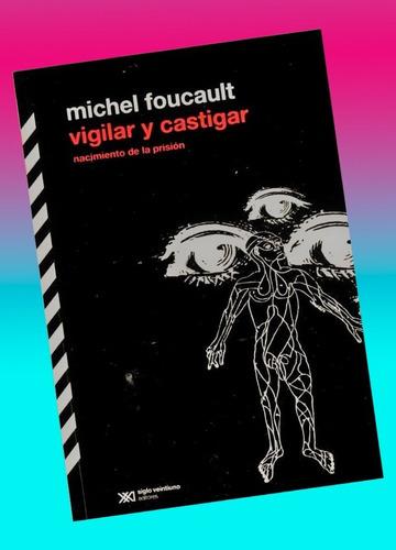 Imagen 1 de 1 de Vigilar Y Castigar Michel Foucault