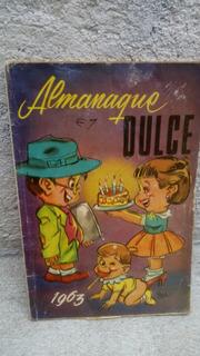 Almanaque Dulce 1963 , 98 Paginas