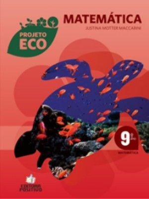 Projeto Eco Matematica - 9º Ano - Ensino Fundamental Ii - 9º