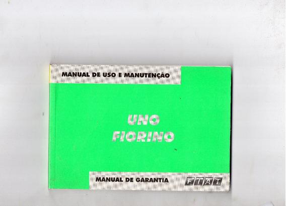 Manual Proprietário Uno Ou Fiorino 2004 2005 C/suplementos