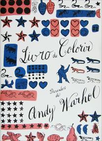 Livro De Colorir - Desenhos De Andy Warhol