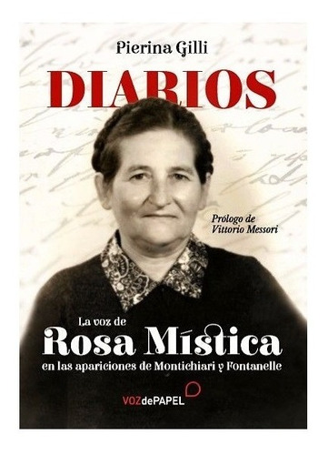 Libro Diarios La Voz De Rosa Mística En Las...-pierina Gilli