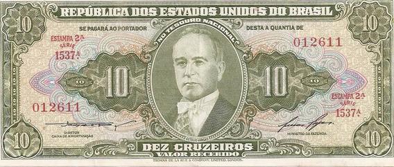Cédula 10 Cruzeiros 2º Estampa T L R * S * Série 1537a.