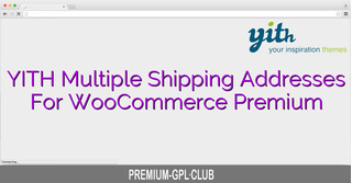Yith Multiple Shipping Addresses For Woocommerce Premium