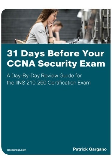 31 Days Before Your Ccna Security Exam Pdf