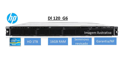Servidor Hp Dl120 G6 Rack 1u 16gb Hd1tb Seminovo Nf