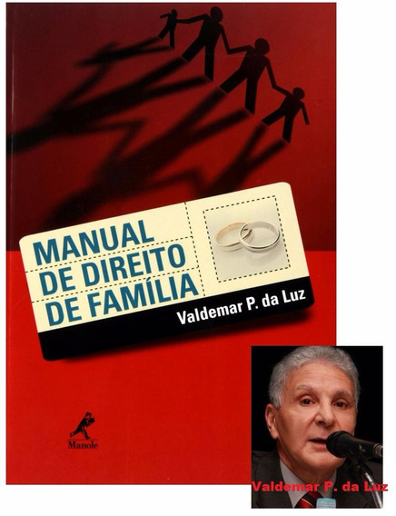 Manual De Direito De Família-valdemar P. Da Luz - Novo