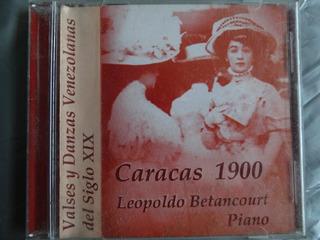 Cd Original Caracas 1900 Leopoldo Betancourt Piano