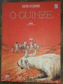 Livro: O Quinze Em Quadrinho - Rachel De Queiroz