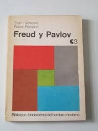 Freud Y Pavlov - Elvio Fachinelli - Centro Editor