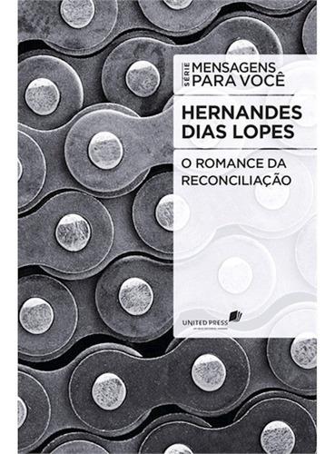 Livro - O Romance Da Reconciliação