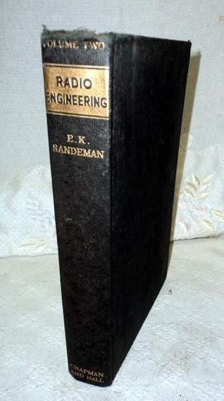 Livro Rádio Engineering Por E.k.sandeman - 1949 Volume Two