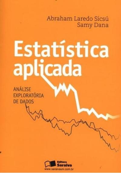 Estatistica Aplicada - Analise Exploratoria De Dados