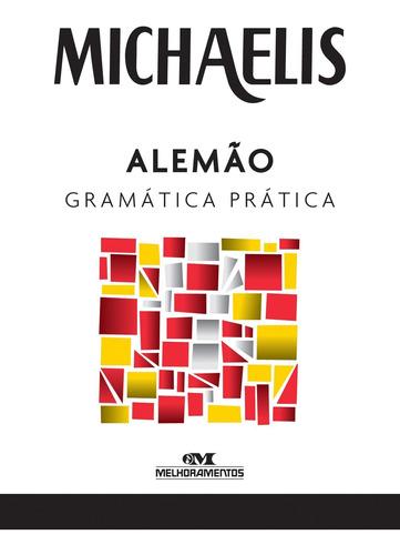 Michaelis Gramática Prática: Alemão