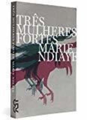 Livro Três Mulheres Fortes Marie Ndiaye