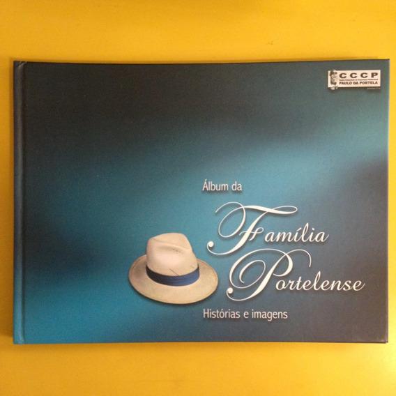 Livro Álbum Da Família Portelense - Histórias E Imagens