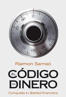 El Código Del Dinero - Samso, Raimon