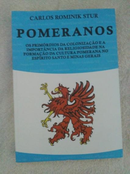 Livro Pomeranos - Colonização Do Espirito Santo - Livro Raro