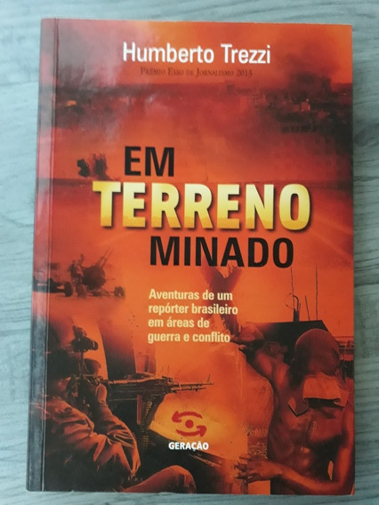 Livro Em Terreno Minado Humberto Trezzi Guerra - Prêmio Esso