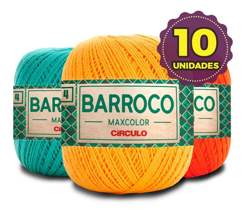 Barbante Barroco Maxcolor 200g N4 - Kit 10un * Promoção*
