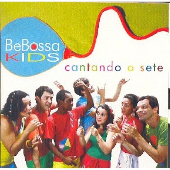 Cd Bebossa Kids Cantando O Sete Novo Lacrado Original