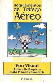 Livro Regulamentos De Tráfego Aéreo Plinio Jr.
