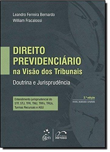 Direito Previdenciário Na Visão Dos Tribunais Livro Leandro