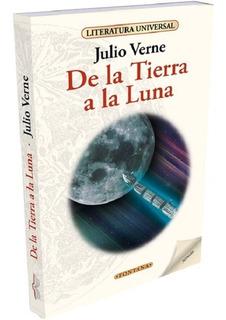 Libro. De La Tierra A La Luna. Julio Verne. Fontana