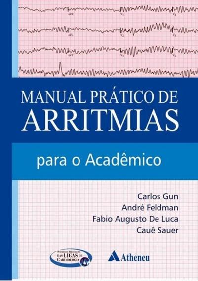 Manual Pratico De Arritmias Para O Academico