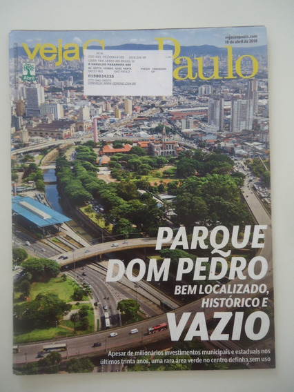 Veja São Paulo 18-abr-2018 Parque Dom Pedro Vazio