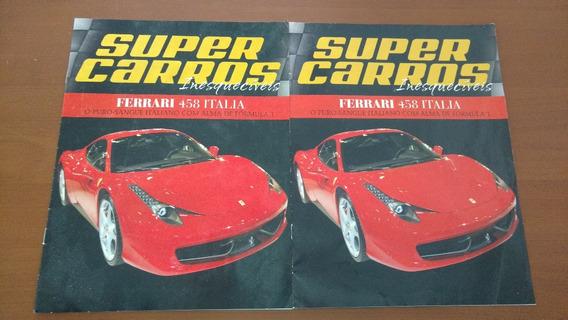 Revista Super Carros Inesquecíveis 458 Italia Sem Miniatura