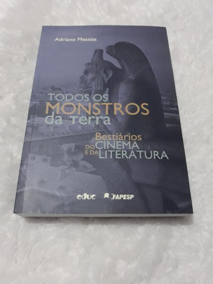Livro Todos Os Monstros Da Terra