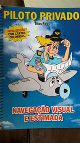 Livro Piloto Privado Navegação Visual E Estimada Titus Roos