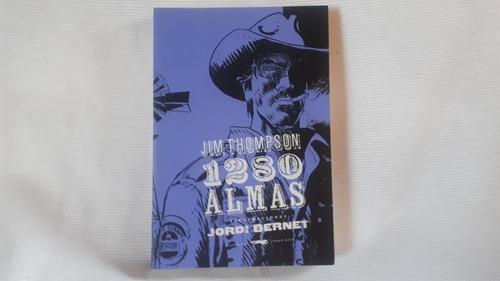 Imagen 1 de 8 de 1280 Almas Jim Thompson Ilustr Jordi Bernet Zorro Rojo