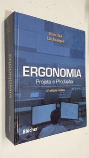 Ergonomia: Projeto E Produção 3ª Edição Revista