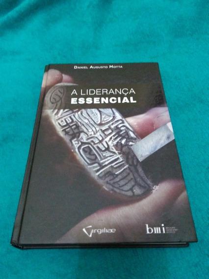 A Liderança Essencial, Daniel Augusto Motta