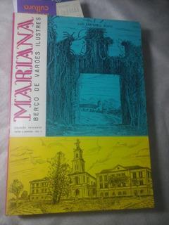 Historia De Mariana Minas Gerais Luis Sartorelli Bovo