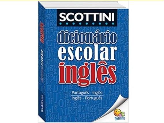Dicionário Escolar Scottini Inglês-português