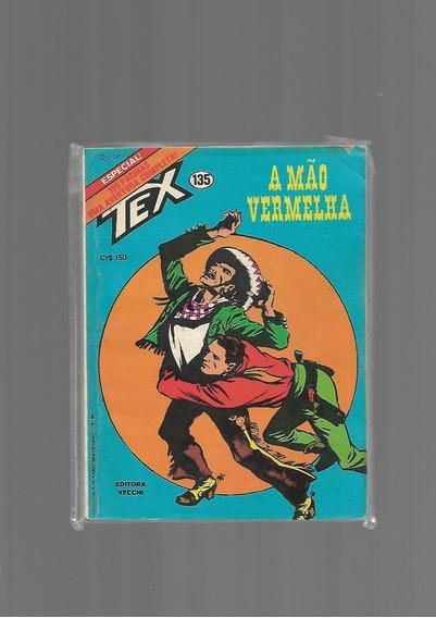 Tex - N.135 - A Mão Vermelha - Vecchi - Ótima Condição -