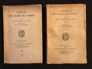 Luis Chávez Orozco: Indice Del Ramo Indios - Archivo General