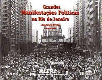 Livro Grandes Manifestações Políticas No Rio De Janeiro