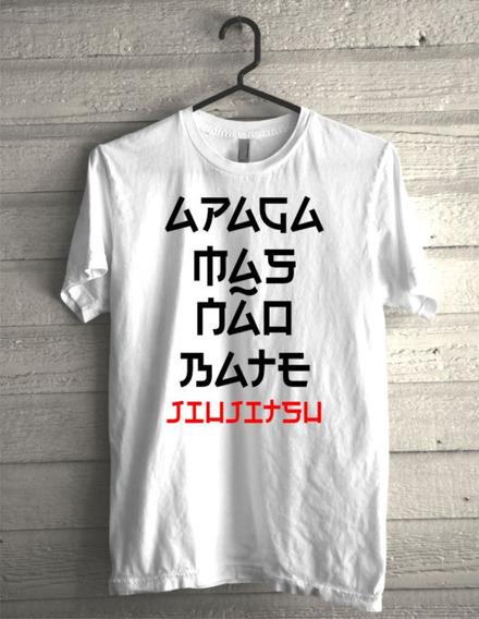 Camiseta Apaga Mas Não Bate Jiujitsu