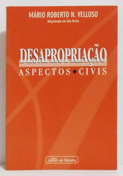 Livro Desapropriação - Aspectos Civis Mário Roberto Velloso