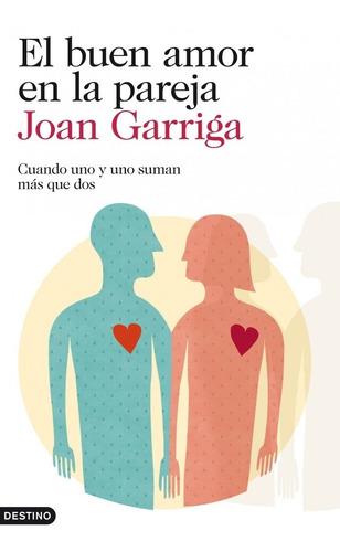 Imagen 1 de 1 de Buen Amor En La Pareja - Garriga Bacardi Joan
