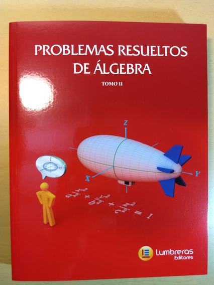Ime Ita Lumbreras Problemas Resueltos De Álgebra Ii